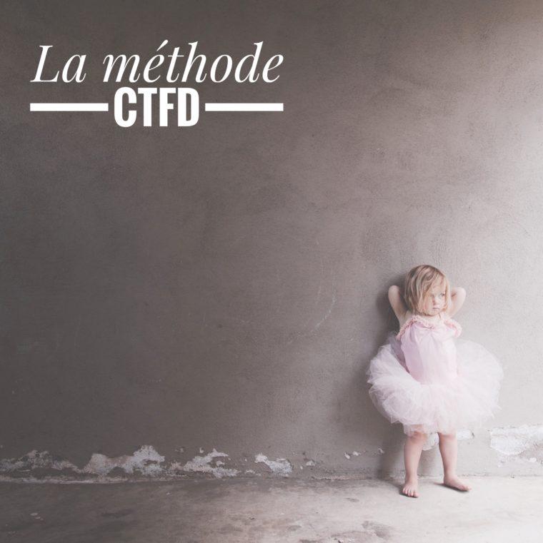 La méthode d'éducation CTFD